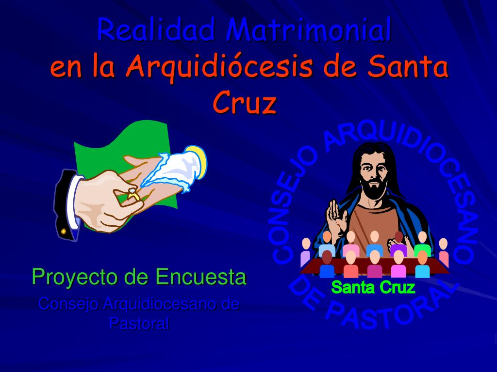 realidad matrimonial en la arquidi cesis de santa cruz l.