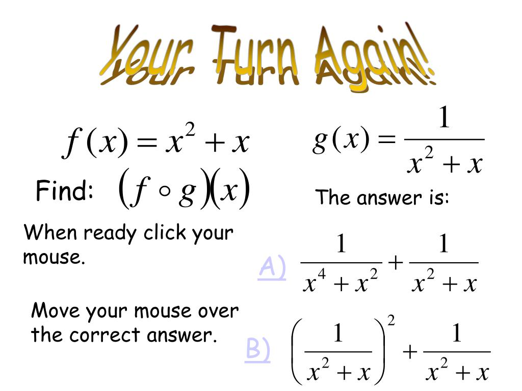 Your Turn Again!