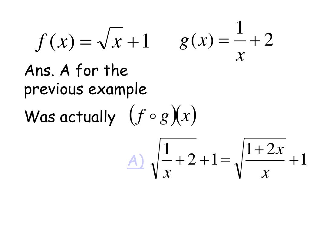 Ans. A for the previous example