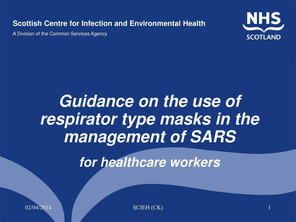 guidance on the use of respirator type masks in the management of sars for healthcare workers l.