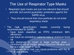 the use of respirator type masks