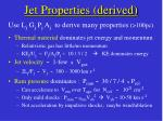jet properties derived