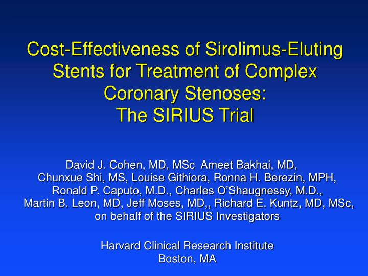 Cost-Effectiveness of Sirolimus-Eluting Stents for Treatment of Complex Coronary Stenoses:
