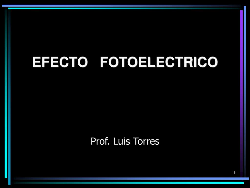 efecto fotoelectrico l.