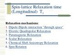spin lattice relaxation time longitudinal t 1