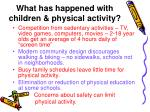 what has happened with children physical activity