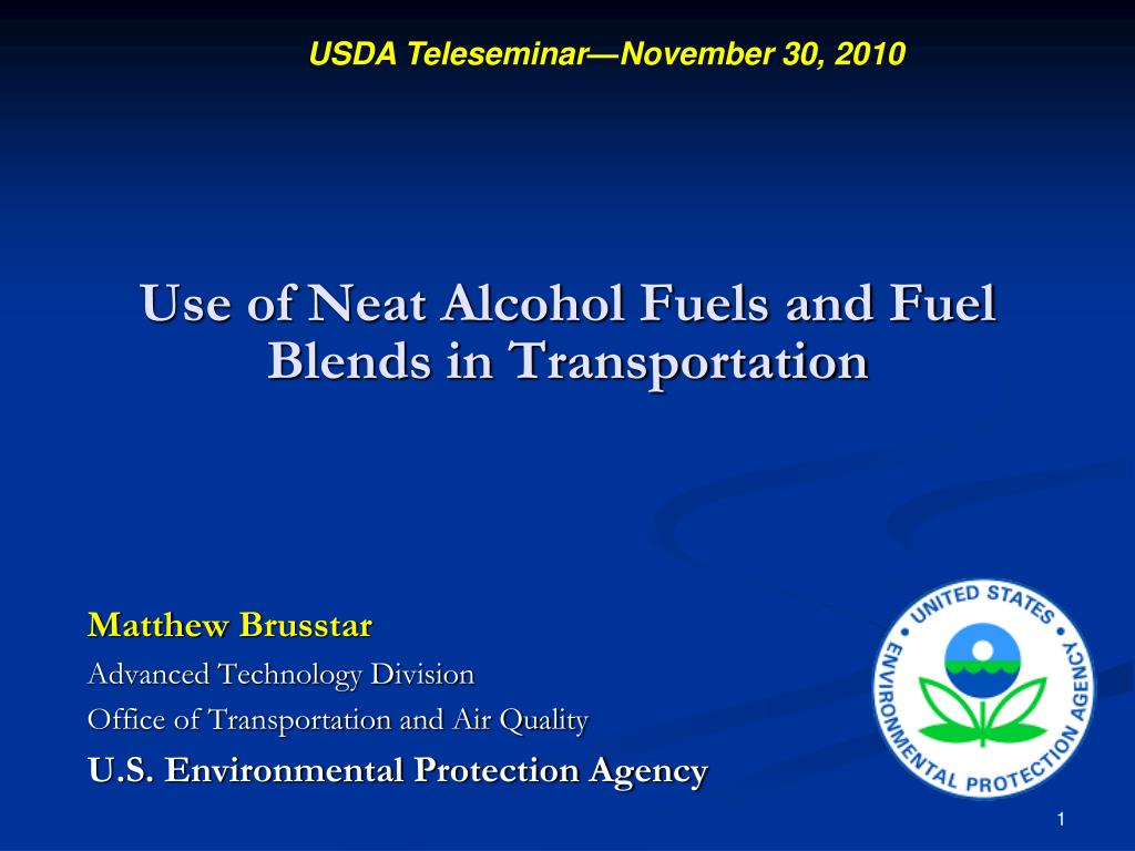 use of neat alcohol fuels and fuel blends in transportation l.