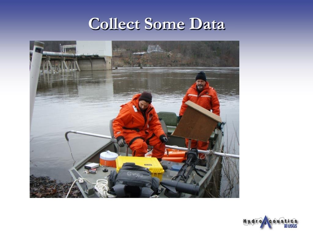 Collect Some Data
