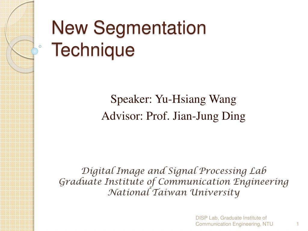 new segmentation technique l.