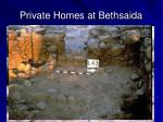 private homes at bethsaida