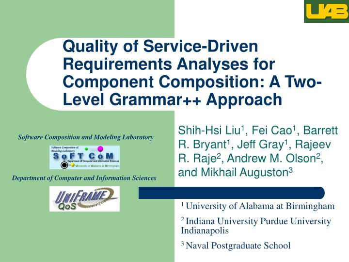 Quality of Service-Driven Requirements Analyses for Component Composition: A Two-Level Grammar++ App...