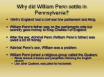 why did william penn settle in pennsylvania