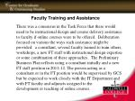 faculty training and assistance