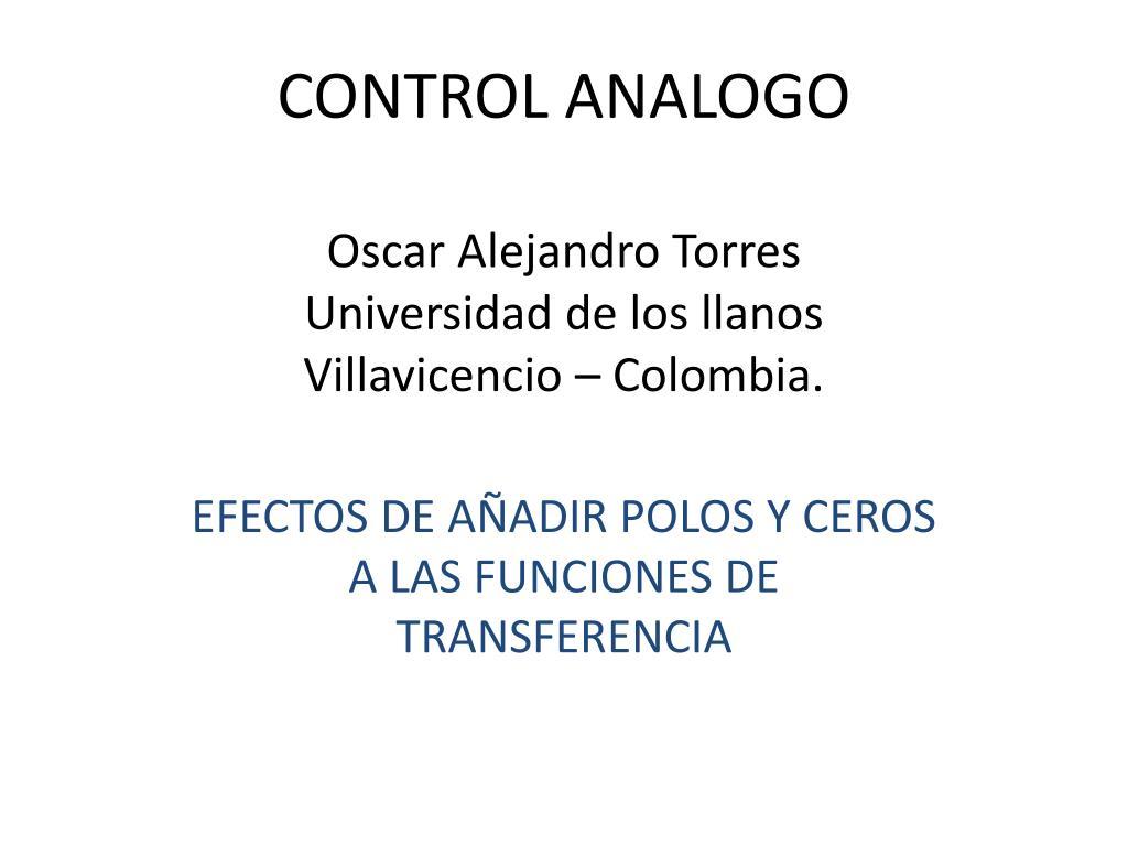 control analogo oscar alejandro torres universidad de los llanos villavicencio colombia l.