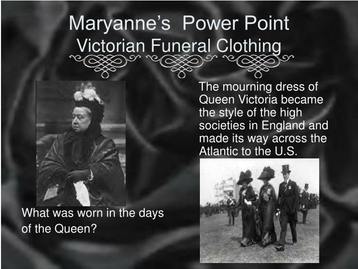 maryanne s power point victorian funeral clothing n.