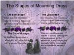 the stages of mourning dress