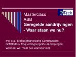 masterclass abb geregelde aandrijvingen waar staan we nu