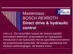 masterclass bosch rexroth direct drive hydraulic control