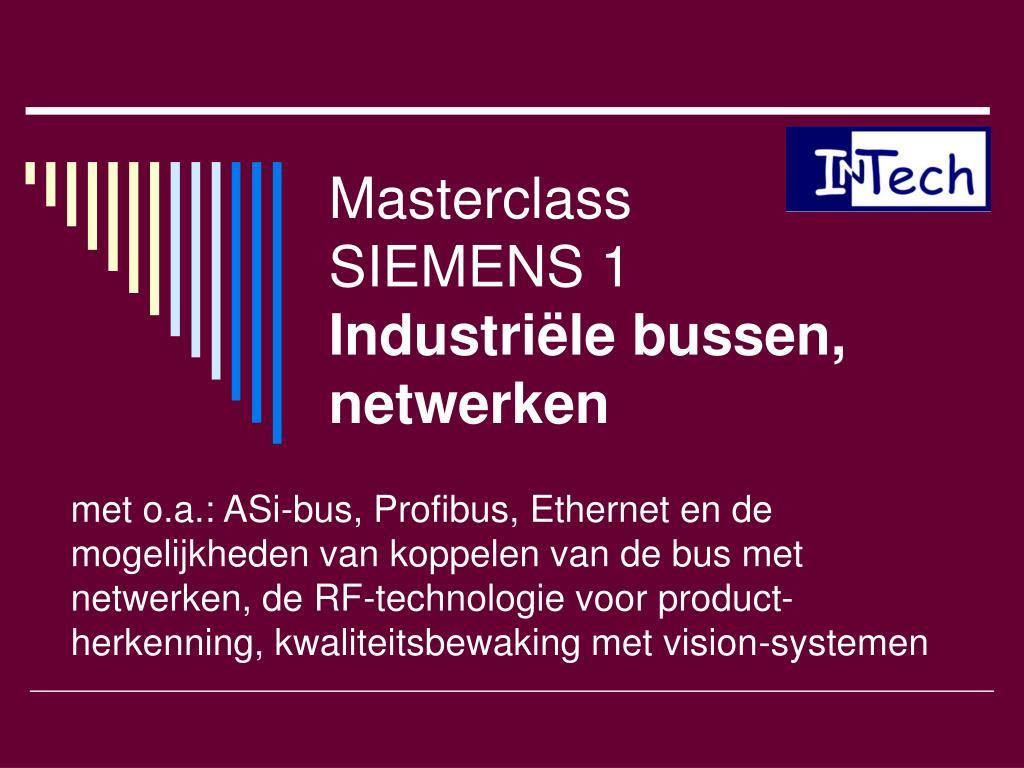 masterclass siemens 1 industri le bussen netwerken l.