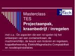 masterclass tes projectaanpak kraanbedrijf inregelen