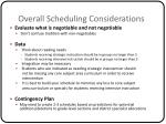 overall scheduling considerations