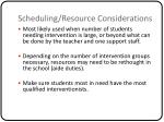 scheduling resource considerations24