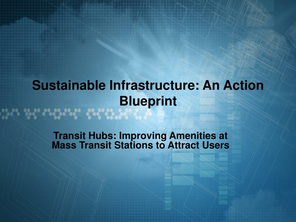 sustainable infrastructure an action blueprint l.