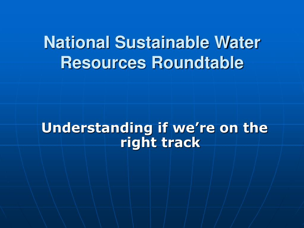 National Sustainable Water Resources Roundtable