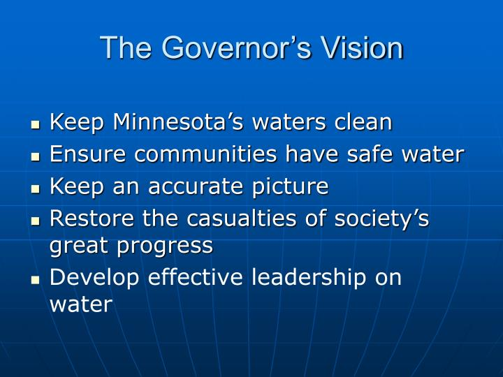 The governor s vision