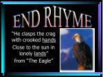 he clasps the crag with crooked hands close to the sun in lonely lands from the eagle
