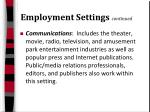 employment settings continued