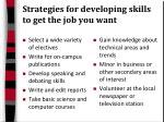strategies for developing skills to get the job you want