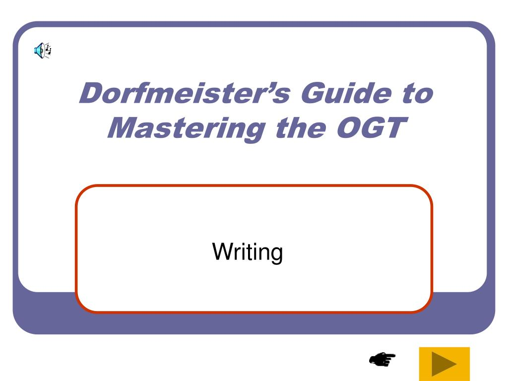 dorfmeister s guide to mastering the ogt l.