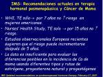 ims recomendaciones actuales en terapia hormonal posmenop usica y c ncer de mama30
