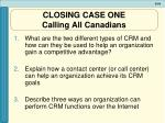 closing case one calling all canadians