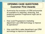 opening case questions customer first awards