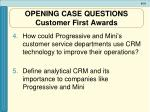 opening case questions customer first awards31