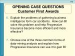 opening case questions customer first awards52