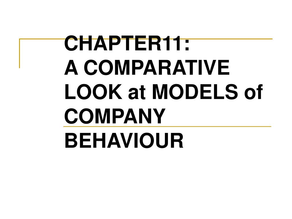chapter11 a comparative look at models of company behaviour l.