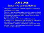 lch s 2005 supportive care guidelines