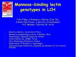 mannose binding lectin genotypes in lch