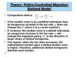 theory policy controlled migration stylized model16