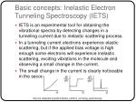 basic concepts inelastic electron tunneling spectroscopy iets