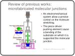 review of previous works microfabricated molecular junctions20
