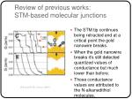 review of previous works stm based molecular junctions15