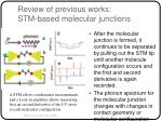 review of previous works stm based molecular junctions16