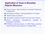 application of tools in biosafety regular measures