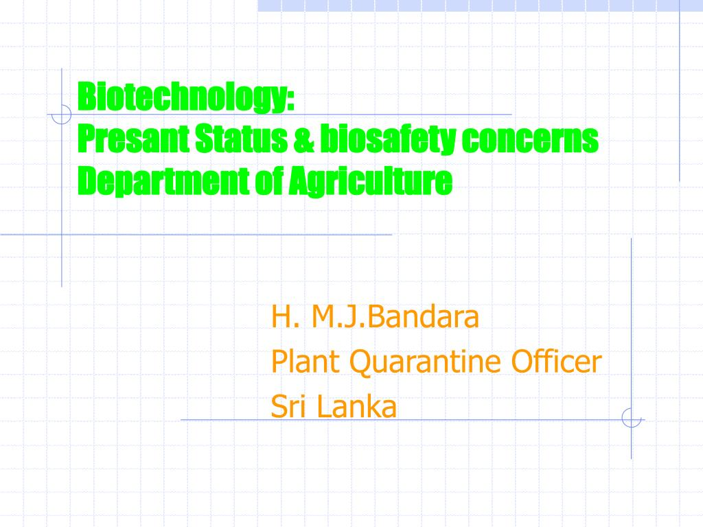 biotechnology presant status biosafety concerns department of agriculture l.