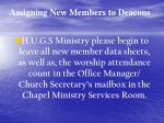 assigning new members to deacons13