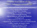 purpose statement of the office administration staff4